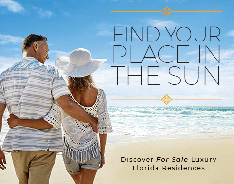 Find Your Place In The Sun - Discover For Sale Luxury Florida Residences.